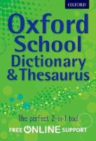 Oxford Dictionaries - Oxford School Dictionary & Thesaurus - 9780192756916 - V9780192756916