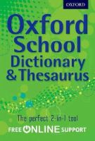 Oxford Dictionaries - Oxford School Dictionary & Thesaurus - 9780192756923 - V9780192756923