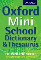 Oxford Dictionaries - Oxford Mini School Dictionary & Thesaurus - 9780192756978 - V9780192756978