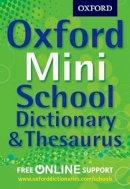 Oxford Dictionaries - Oxford Mini School Dictionary & Thesaurus - 9780192756978 - V9780192756978