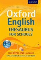 Oxford Dictionaries - Oxford English Thesaurus for Schools - 9780192757005 - V9780192757005