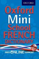 Oxford Dictionaries - Oxford Mini School French Dictionary - 9780192757081 - V9780192757081