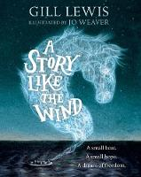 Lewis, Gill - A Story Like the Wind - 9780192758958 - V9780192758958