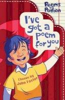 Foster, John - I've Got a Poem for You - 9780192763549 - V9780192763549