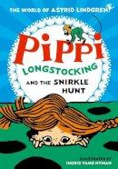 Lindgren, Astrid - Pippi Longstocking and the Snirkle Hunt - 9780192772435 - 9780192772435