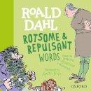 Rennie, Susan, Dahl, Roald - Roald Dahl Rotsome and Repulsant Words (Susan Rennie Quentin Blake Roa) - 9780192777461 - V9780192777461