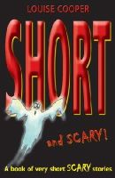 Cooper, Louise - Short and Scary! - 9780192781901 - V9780192781901