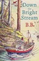 BB - Down the Bright Stream - 9780192792044 - V9780192792044