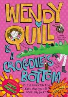 Meddour, Wendy - Wendy Quill Is a Crocodiles Bottom - 9780192794635 - V9780192794635