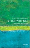 Frith, Chris; Johnstone, Eve C. - Schizophrenia - 9780192802217 - V9780192802217