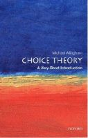 Allingham, Michael - Choice Theory - 9780192803030 - V9780192803030