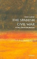 Helen Graham - The Spanish Civil War: A Very Short Introduction (Very Short Introductions) - 9780192803771 - V9780192803771