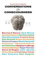 Susan Blackmore - Conversations on Consciousness : What the Best Minds Think About the Brain, Free Will, And What It M - 9780192806239 - V9780192806239