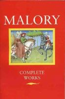 Malory, Thomas - Works - 9780192812179 - V9780192812179