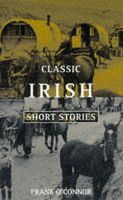 O'Connor, Frank - Classic Irish Short Stories - 9780192819185 - KSK0000200
