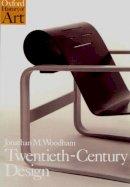 Woodham, Jonathan M. - Twentieth-century Design - 9780192842046 - V9780192842046