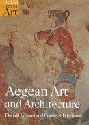Preziosi, Donald; Hitchcock, Louise - Aegean Art and Architecture - 9780192842084 - V9780192842084
