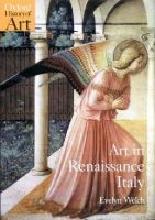 Welch, Evelyn S. - Art in Renaissance Italy, 1350-1500 - 9780192842794 - V9780192842794