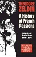 Zeldin, Theodore - France, 1848-1945 - 9780192850904 - V9780192850904