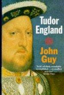 Guy, John - Tudor England - 9780192852137 - V9780192852137