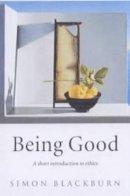 Blackburn, Simon - Being Good - 9780192853776 - V9780192853776