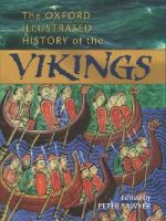 - The Oxford Illustrated History of the Vikings - 9780192854346 - V9780192854346
