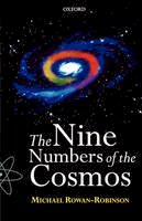 Rowan-Robinson, Michael - The Nine Numbers of the Cosmos - 9780192862167 - KEX0292928