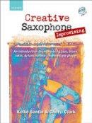- Creative Saxophone Improvising - 9780193223684 - V9780193223684