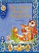 Buck, Percy, Gilbert, Jean - The Oxford Nursery Song Book - 9780193301931 - V9780193301931