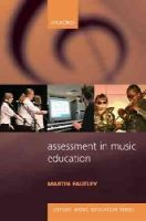 Fautley, Martin - The Assessment in Music Education - 9780193362895 - V9780193362895