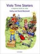 Blackwell, Kathy, Blackwell, David - Viola Time Starters + CD - 9780193365827 - V9780193365827