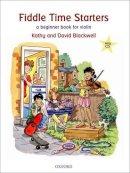 Blackwell, Kathy; Blackwell, David - Fiddle Time Starters + CD - 9780193365841 - V9780193365841