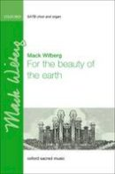 Wilberg, Mack - For the Beauty of the Earth: Vocal Score - 9780193389212 - V9780193389212