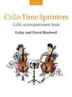 Blackwell, Kathy, Blackwell, David - Cello Time Sprinters, Cello Accompaniment Book - 9780193401167 - V9780193401167
