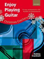 Cracknell, Debbie - Enjoy Playing Guitar: Christmas Crackers: 14 Easy Arrangements with Flexible Accompaniments - 9780193407169 - V9780193407169