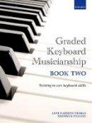 Thomas, Anne Marsden, Stocken, Frederick - Graded Keyboard Musicianship Book 2 - 9780193411944 - V9780193411944
