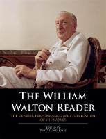 - The William Walton Reader: The genesis, performance, and publication of his works - 9780193414662 - V9780193414662