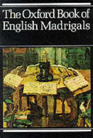 - The Oxford Book of English Madrigals - 9780193436640 - V9780193436640