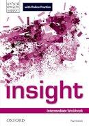 - Insight: Intermediate: Workbook with Online Practice - 9780194015059 - V9780194015059