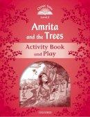 NA - Classic Tales: Level 2: Amrita and the Trees Activity Book & Play - 9780194238915 - V9780194238915