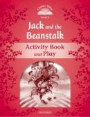 NA - Classic Tales: Level 2: Jack and the Beanstalk Activity Book & Play - 9780194238991 - V9780194238991