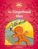 NA - Classic Tales: Level 2: The Gingerbread Man - 9780194239066 - V9780194239066
