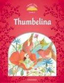 Arengo Sue - Classic Tales: Level 2: Thumbelina - 9780194239189 - V9780194239189
