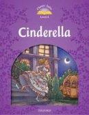- CLASSIC TALES 2E L4 CINDERELLA (Classic Tales: Level 4) - 9780194239424 - V9780194239424