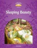 Arengo Sue - Classic Tales: Level 4: Sleeping Beauty - 9780194239547 - V9780194239547