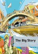 Escott, John - Dominoes: Starter: The Big Story - 9780194247108 - V9780194247108