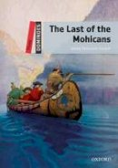 Cooper, James Fenimore - Dominoes: Three: The Last of the Mohicans - 9780194248181 - V9780194248181