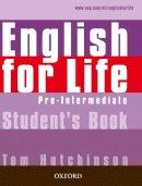 Hutchinson, Tom - English for Life Pre-intermediate: Student's Book - 9780194307277 - V9780194307277