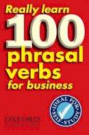- Really Learn 100 Phrasal Verbs for Business - 9780194316965 - V9780194316965