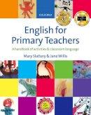 Slattery, Mary; Willis, Jane - English for Primary Teachers - 9780194375627 - V9780194375627